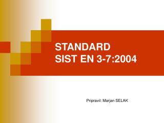 STANDARD  SIST EN 3-7:2004