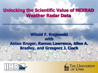 Unlocking the Scientific Value of NEXRAD Weather Radar Data