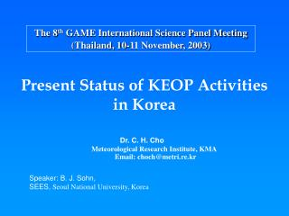 The 8 th  GAME International Science Panel Meeting (Thailand, 10-11 November, 2003)