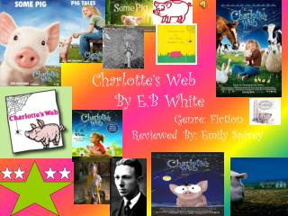 Charlotte�s Web  		By E.B White