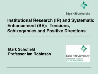 Mark Schofield Professor Ian Robinson