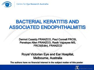 BACTERIAL KERATITIS AND ASSOCIATED ENDOPHTHALMITIS