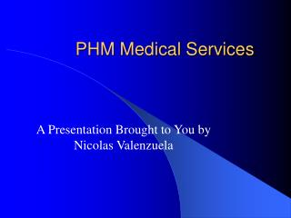 PHM Medical Services