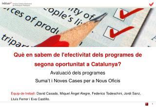 Qu� en sabem de l'efectivitat dels programes de segona oportunitat a Catalunya?