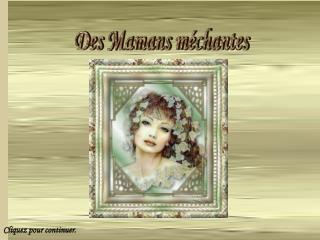 Des Mamans m