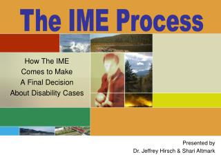 How The IME Comes to Make  A Final Decision About Disability Cases
