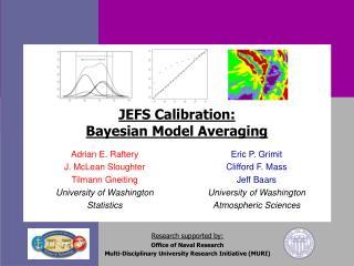 JEFS Calibration: Bayesian Model Averaging