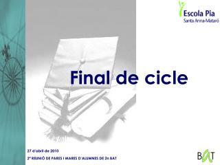 Final de cicle
