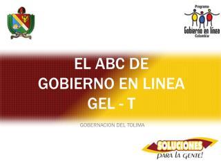 EL ABC DE  GOBIERNO EN LINEA GEL - T