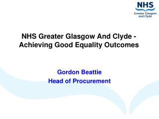 NHS Greater Glasgow And Clyde -  Achieving Good Equality Outcomes