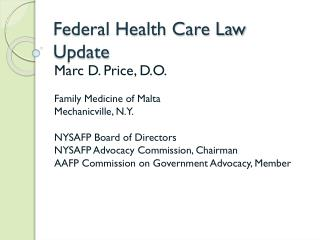 Federal Health Care Law Update