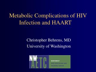 Metabolic Complications of HIV Infection and HAART