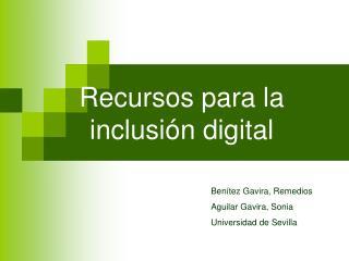 Recursos para la inclusión digital