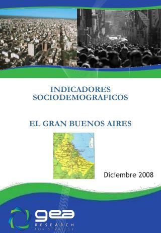 INDICADORES SOCIODEMOGRAFICOS EL GRAN BUENOS AIRES