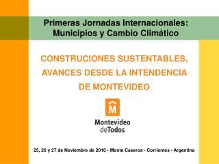 Primeras Jornadas Internacionales: Municipios y Cambio Climático