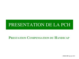 PRESENTATION DE LA PCH