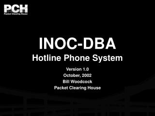 INOC-DBA Hotline Phone System
