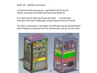NCAR  GV    NO/NOy instrument: 2-channel chemiluminescence - specifically built for the GV