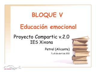 BLOQUE V Educación emocional