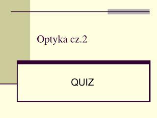 Optyka cz.2