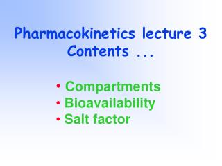 Pharmacokinetics lecture 3 Contents ...