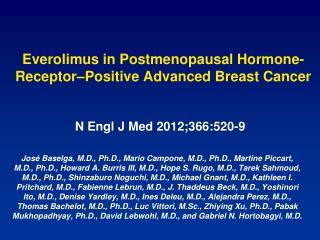 Everolimus in Postmenopausal Hormone-Receptor–Positive Advanced Breast Cancer