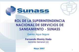 ROL DE LA SUPERINTENDENCIA NACIONAL DE SERVICIOS DE SANEAMIENTO - SUNASS