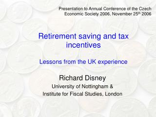Retirement saving and tax incentives Lessons from the UK experience