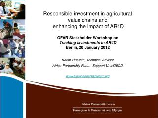 Responsible investment in agricultural value chains and  enhancing the impact of AR4D