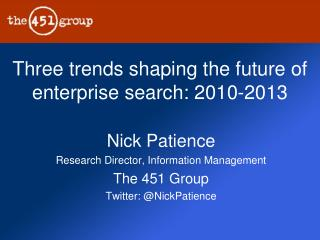 Three trends shaping the future of enterprise search: 2010-2013