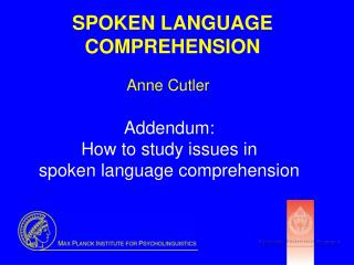 SPOKEN LANGUAGE COMPREHENSION