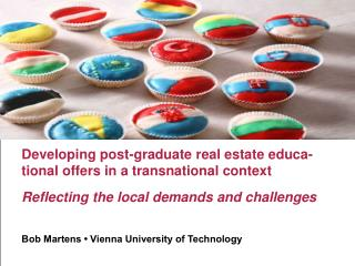 Developing post-graduate real estate educa-tional offers in a transnational context