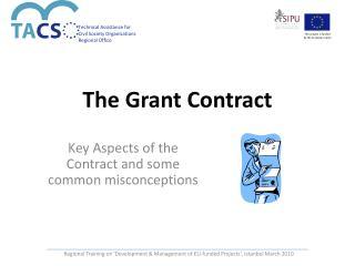 The Grant Contract