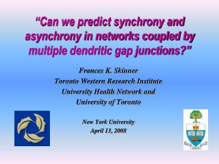"""Can we predict synchrony and asynchrony in networks coupled by multiple dendritic gap junctions?"""