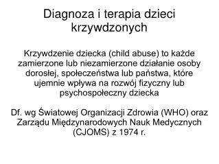 Diagnoza i terapia dzieci krzywdzonych
