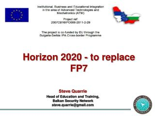 Steve  Quarrie Head of Education and Training, Balkan Security Network steve.quarrie@gmail