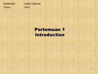Pertemuan 1 Introduction