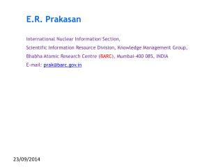 E.R. Prakasan International Nuclear Information Section,