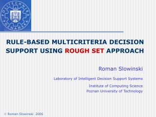 RULE-BASED MULTICRITERIA  DECISION  SUPPORT USING  ROUGH SET APPROACH