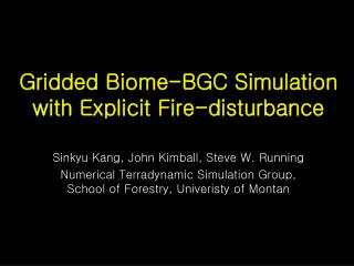 Gridded Biome-BGC Simulation with Explicit Fire-disturbance