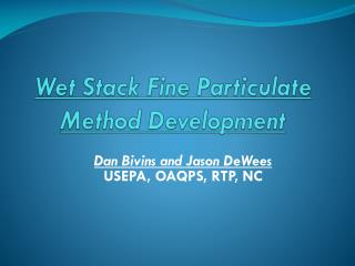 Wet Stack Fine Particulate Method Development
