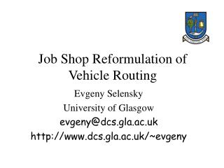 Job Shop Reformulation of Vehicle Routing