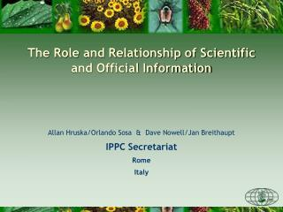 The Role and Relationship of Scientific and Official Information