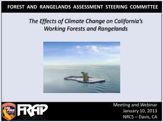 The Effects of Climate Change  on  California's Working Forests  and  Rangelands