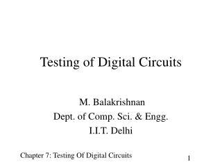 Testing of Digital Circuits