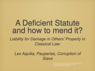 A Deficient Statute and how to mend it?