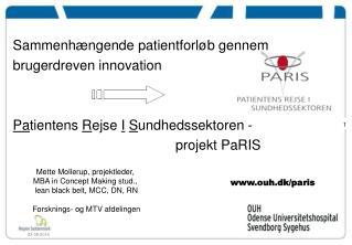 Sammenhængende patientforløb gennem brugerdreven innovation