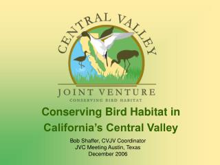 Conserving Bird Habitat in California's Central Valley