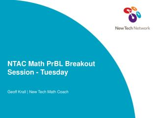 NTAC Math PrBL Breakout Session - Tuesday