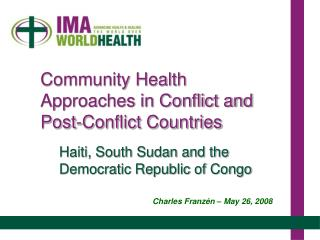Community Health Approaches in Conflict and Post-Conflict Countries